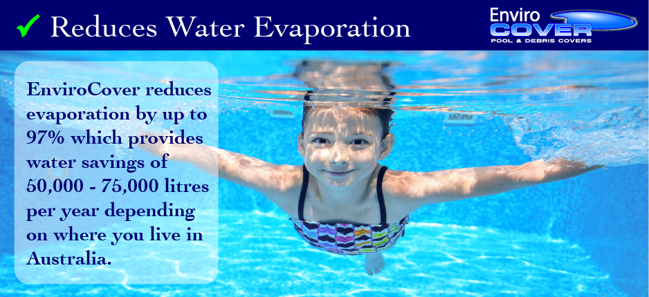 another reason to buy a pool cover - reduce water evaporation