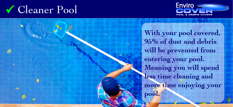 another reason to buy a pool cover - a cleaner and easy to maintain pool