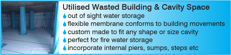 Utilise wasted building and cavity space to store water