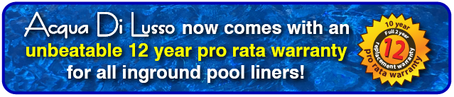banner image informing that our inground liners now come with an unbeatable 12 year pro rata warranty